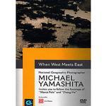 Michael Yamashita DVD When West Meets East