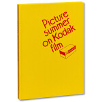 Jason Fulford- Picture Summer on Kodak Film