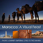 Morocco: A Visual Feast 11-Day Photo Journey with David Wells