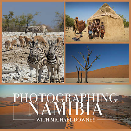 Photographing Namibia with Michael Downey
