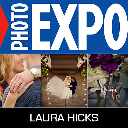 EXPO: Creating Wow-Worthy Wedding Images with Laura Hicks (Olympus)