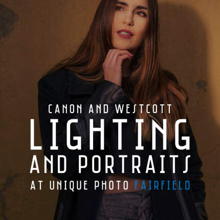 Hands-on Lighting and Portraits with Canon and Westcott